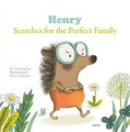 Henry Searches for the Perfect Family (My Little Picture Books