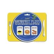 Breakfast Floss