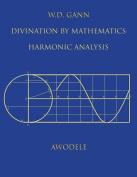 W.D. Gann: Divination by Mathematics