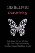Dark Hall Press Ghost Anthology