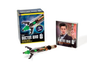 Doctor Who Eleventh Doctor's Sonic Screwdriver Kit [With Book(s) and Sonic Screwdriver]