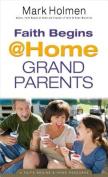 Faith Begins @ Home Grandparents