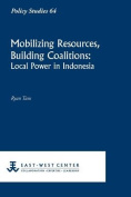 Mobilizing Resources, Building Coalitions