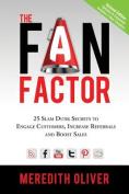 The Fan Factor
