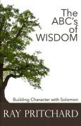 The ABC's of Wisdom