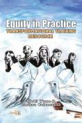 Equity in Practice