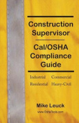 Construction Supervisor Cal/OSHA Compliance Guide
