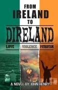 From Ireland to Direland