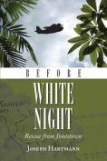 Before White Night
