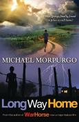 Michael Morpurgo Long Way Home
