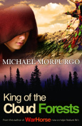 Michael Morpurgo King of the Cloud Forests