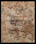 A Silk Road Saga