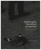 Philosophy, Literature, Mysticism