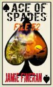 Ace of Spades : File 52