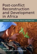 Post-conflict reconstruction and development in Africa