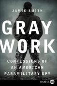 Gray Work LP [Large Print]