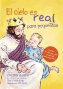 El Cielo Es Real - Edicion Ilustrada Para Pequenitos [Spanish]