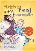 El Cielo Es Real - Edicion Ilustrada Para Pequenitos