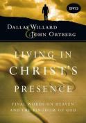 Living in Christ's Presence DVD