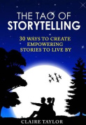The Tao of Storytelling