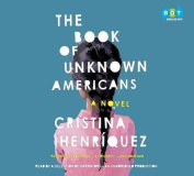 The Book of Unknown Americans [Audio]
