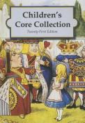 Children's Core Collection, 21st Edition