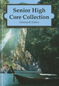 Senior High Core Collection, 19th Edition