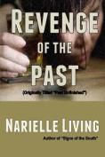 Revenge of the Past