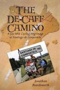 The de-Caff Camino