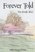 Forever Told: Our Family Story
