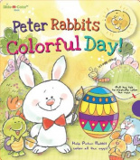 Peter Rabbit's Colorful Day! (Slide-N-Color Books) [Board book]