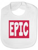 Epic - Funny Baby/Toddler/Newborn Bib - Baby Gift