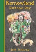 Kernowland 2 Darkness Day