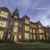 Warwick School: A Portrait