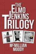 The Elmo Jenkins Trilogy