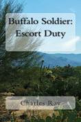 Buffalo Soldier: Escort Duty
