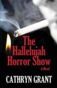 The Hallelujah Horror Show