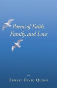 Poems of Faith, Family, and Love