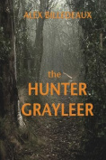 The Hunter, Grayleer
