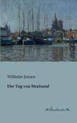 Der Tag Von Stralsund [GER]