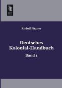 Deutsches Kolonial-Handbuch [GER]