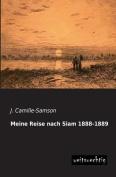 Meine Reise Nach Siam 1888-1889 [GER]