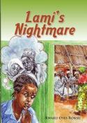 Lami's Nightmare
