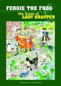 Fergie the Frog & the Curse of Lady Krapper
