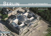 Berlin Photographed from the Air
