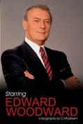 Starring Edward Woodward