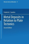 Metal Deposits in Relation to Plate Tectonics