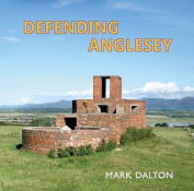 Defending Anglesey