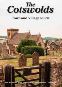 The Cotswolds Town and Village Guide