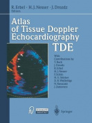 Atlas of Tissue Doppler Echocardiography - TDE